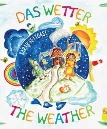 """Das Wetter - The Weather"" by Sarah Settgast"