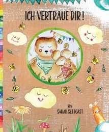 """Ich vertraue Dir"" by Sarah Settgast"