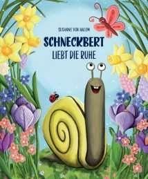 """""""Schneckbert liebt die Ruhe"""" by Susanne von Halem"""