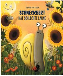 Susanne von Halem - Schneckbert hat schlechte Laune dpg