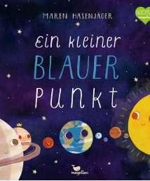 Magellan Sachbilderbuch Maren Hasenjäger - Ein kleiner blauer Punkt