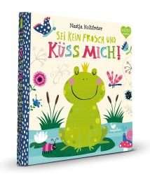 Magellan Pappbilderbuch Nastja Holtfreter maerchen-vorlesen - Sei kein Frosch und küss mich!