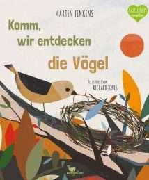 Magellan Sachbilderbuch Jahreszeiten-natur-Wald Martin Jenkins, Richard Jones - Komm, wir entdecken die Vögel (2)