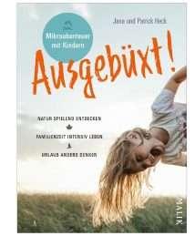 Malik Verlag Sachbuch Ausgebüxt! by Jana Heck, Patrick Heck