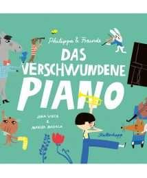 Kullerkupp Verlag Das verschwundene Piano by Juha Virta, Marika Maijala
