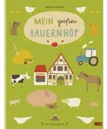 Beltz-und-Gelberg-Katrin-Wiehle-Mein-groser-Bauernhof