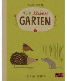 Beltz-und-Gelberg-Mein-kleiner-Garten-Katrin-Wiehle