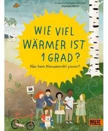 Beltz-und-Gelberg-Sachbuch-Wie-viel-warmer-ist-1-Grad-by-Kristina-Scharmacher-Schreiber-Stephanie-Marian.