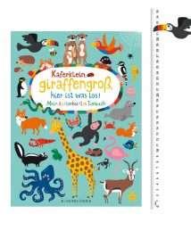 Nastja Holtfreter Käferklein, giraffengroß, hier ist was los - Mein kunterbuntes Tierbuch 2