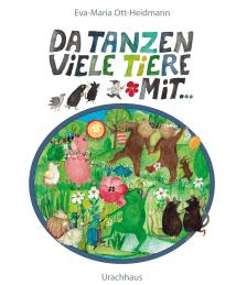 Urachhaus Pappbilderbuch - Da tanzen viele Tiere mit von Eva-Maria Ott-Heidmann