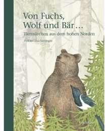 Urachhaus Verlag Pirkko-Liisa Surojegin Von Fuchs, Wolf und Bär